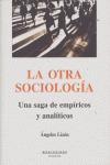 LA OTRA SOCIOLOGÍA: UNA SAGA DE EMPÍRICOS Y ANALÍTICOS