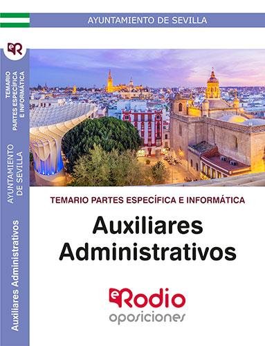 AUXILIARES ADMINISTRATIVOS. TEMARIO PARTES ESPECÍFICA E INFORMÁTICA. AYUNTAMIENT.