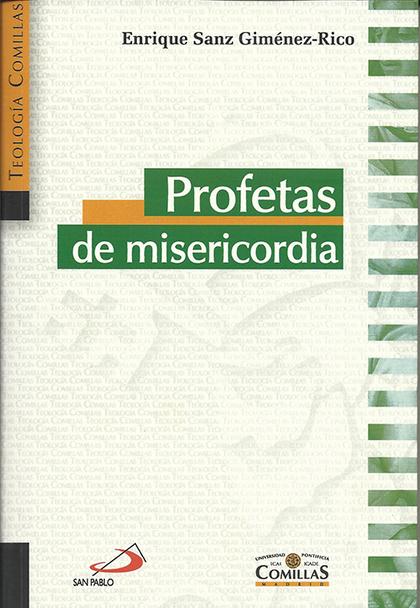 PROFETAS DE MISERICORDIA : TRANSMISORES DE UNA PALABRA