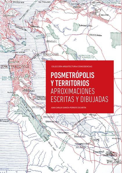 POSMETRÓPOLIS Y TERRITORIOS                                                     APROXIMACIONES