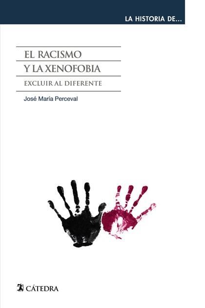 EL RACISMO Y LA XENOFOBIA : EXCLUIR AL DIFERENTE