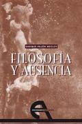 FILOSOFÍA Y AUSENCIA