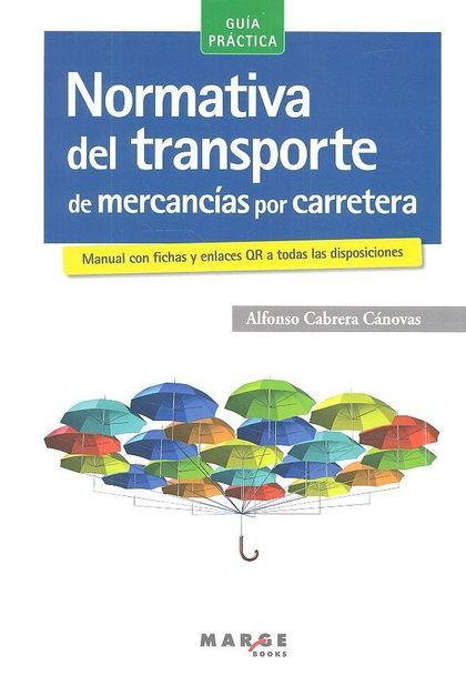 NORMATIVA DEL TRANSPORTE DE MERCANCÍAS POR CARRETERA