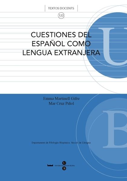 CUESTIONES DEL ESPAÑOL COMO LENGUA EXTRANJERA