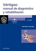 VÉRTIGOS: MANUAL DE DIAGNÓSTICO Y REHABILITACIÓN (2ª ED.).