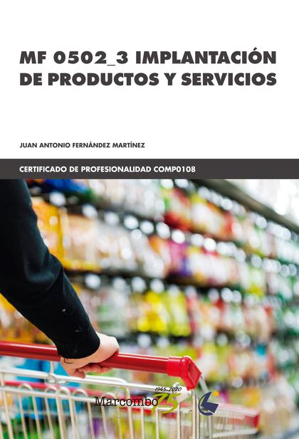 *MF 0502_3 IMPLANTACIÓN DE PRODUCTOS Y SERVICIOS