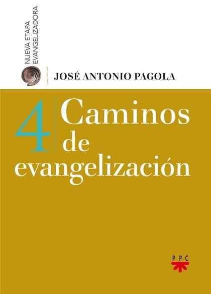 CAMINOS DE EVANGELIZACION.