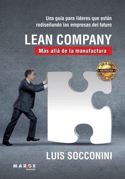 LEAN COMPANY. MÁS ALLÁ DE LA MANUFACTURA.