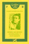 PIERRE BOURDIEU, SOCIOLOGÍA Y SUBVERSIÓN