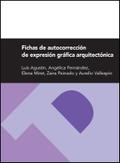 FICHAS DE AUTOCORRECCIÓN DE EXPRESIÓN GRÁFICA ARQUITECTÓNICA.
