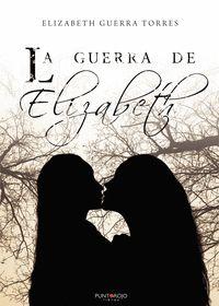 LA GUERRA DE ELIZABETH