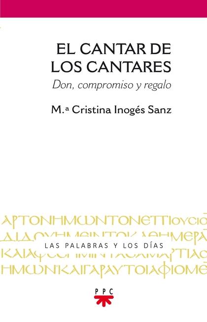 PYD.4 EL CANTAR DE LOS CANTARES. DON, COMPROMISO Y REGALO