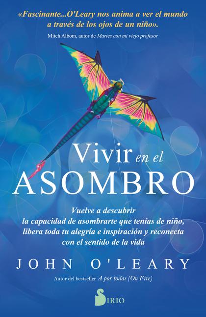 VIVIR EN EL ASOMBRO.