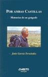 POR AMBAS CASTILLAS: MEMORIAS DE UN GEÓGRAFO