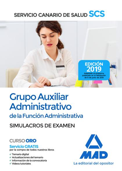 GRUPO AUXILIAR ADMINISTRATIVO DE LA FUNCIÓN ADMINISTRATIVA DEL SERVICIO CANARIO.