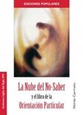 LA NUBE DEL NO-BABER Y EL LIBRO DE LA ORIENTACIÓN PARTICULAR