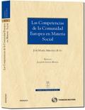 LAS COMPETENCIAS DE LA COMUNIDAD EUROPEA EN MATERIA SOCIAL