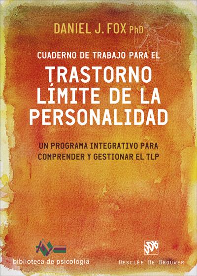 CUADERNO DE TRABAJO PARA EL TRASTORNO LIMTE DE PERSONALIDAD