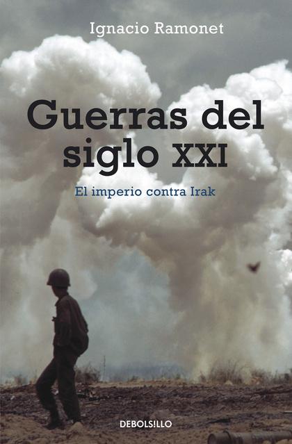 GUERRAS DEL SIGLO XXI, LAS