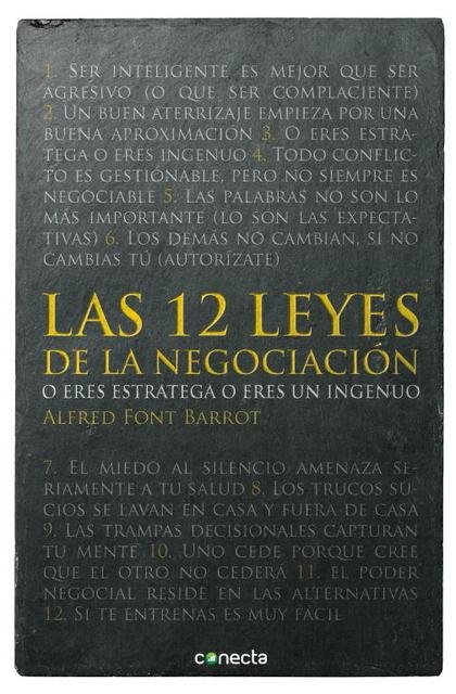 LAS 12 LEYES DE LA NEGOCIACIÓN. O ERES ESTRATEGA O ERES INGENUO