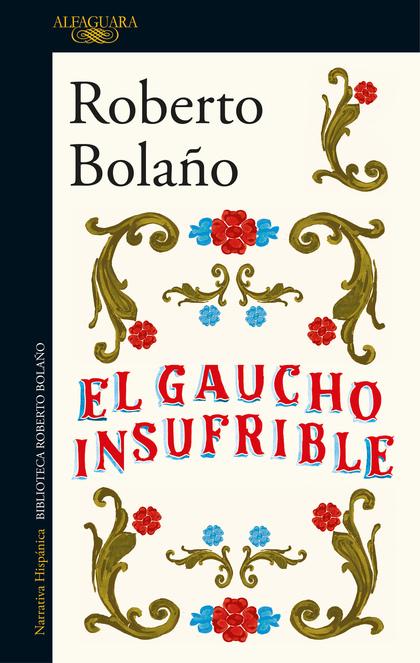 EL GAUCHO INSUFRIBLE.