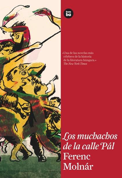 LOS MUCHACHOS DE LA CALLE PÁL