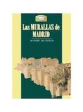 LAS MURALLAS DE MADRID