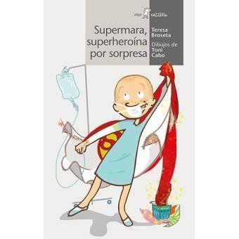 SUPERMARA, SUPERHEROÏNA PER SORPRESA.