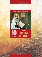 100 FICHAS SOBRE SAN JUAN DE LA CRUZ