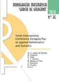 X INTERNATIONAL CONFERENCE ZARAGOZA-PAU ON APPLIED MATHEMATICS AND STATISTICS : JACA, 15-17 SEP