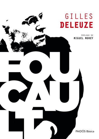 FOUCAULT. PRÓLOGO DE MIGUEL MOREY
