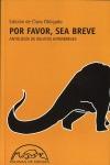 POR FAVOR SEA BREVE. ANTOLOGÍA DE RELATOS HIPERBREVES
