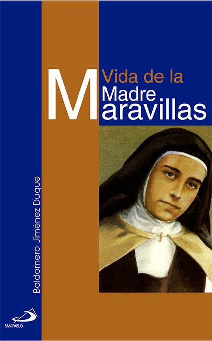 VIDA DE LA MADRE MARAVILLAS