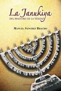 La Janukiya del Maestro de la Verdad (2ª edición)