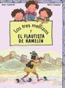 TRES MELLIZAS FLAUTISTA HAMELIN