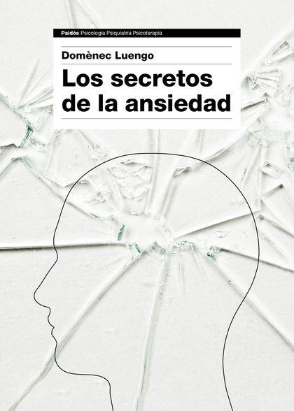 LOS SECRETOS DE LA ANSIEDAD.