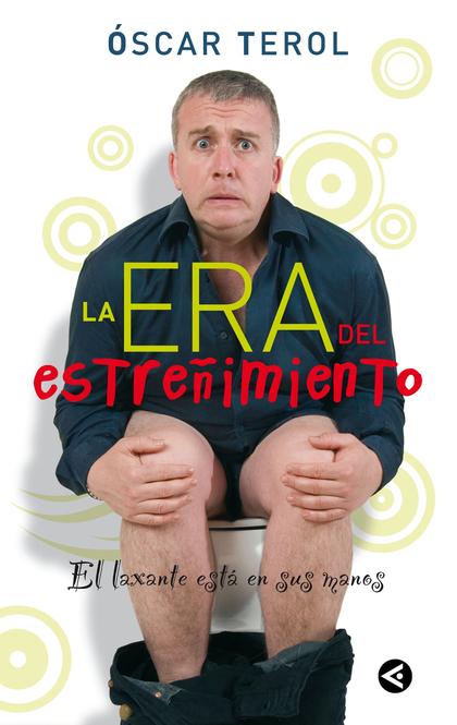 LA ERA DEL ESTREÑIMIENTO (DIGITAL)