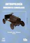 ANTROPOLOGÍA : HORIZONTES SIMBÓLICOS
