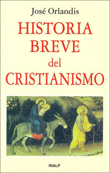 Hª BREVE DEL CRISTIANISMO. 5ª EDIC.