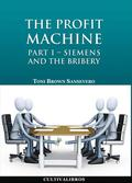 THE PROFIT MACHINE I : SIEMENS AND THE BRIENY