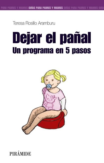 DEJAR EL PAÑAL : UN PROGRAMA EN 5 PASOS