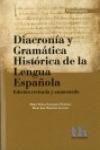 DIACRONÍA Y GRAMÁTICA HISTÓRICA DE LA LENGUA ESPAÑOLA