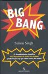 BIG BANG: EL DESCUBRIMIENTO CIENTÍFICO MÁS IMPORTANTE DE TODOS LOS TIEMPOS Y TODO LO QUE HAY QU