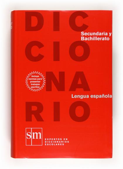 DICCIONARIO LENGUA ESPAÑOLA, SECUNDARIA Y BACHILLERATO