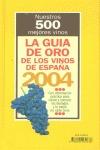 LA GUÍA DE ORO DE LOS VINOS 2004