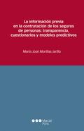 LA INFORMACIÓN PREVIA EN LA CONTRATACIÓN DE LOS SEGUROS DE PERSONAS: TRANSPARENC.