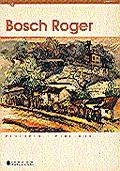 BOCH ROGER, PINTURES I DIBUIXOS