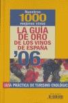LA GUÍA DE ORO DE LOS VINOS DE ESPAÑA, 2006