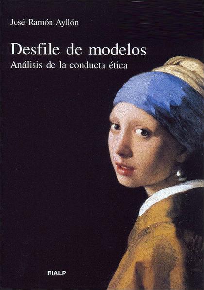 DESFILE DE MODELOS: ANÁLISIS DE LA CONDUCTA ÉTICA