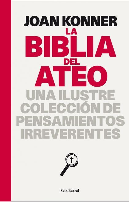 LA BIBLIA DEL ATEO